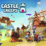 Castle Creeps(キャッスルクリープス)攻略まとめページ